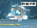 IE381 Management Information Systems Korean SIS case Chosun Daily -CRM