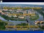Vilniaus kultūros raidos strategija