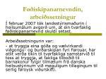 Føðiskipanarnevndin, arbeiðssetningur