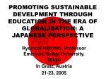 Ryokichi HIRONO, Professor Emeritus, Seikei University, Tokyo In Gratz, Austria 21-23, 2005