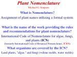 Plant Nomenclature Michael G. Simpson