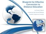 Blueprint for Effective Conversion to  Distance Education