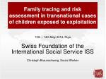 Family tracing and risk assessment in transnational cases of children exposed to exploitation