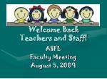 Welcome Back Teachers and Staff!