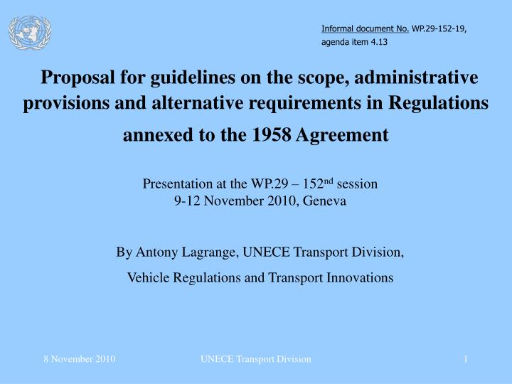 PPT - Presentation at the WP 29 – 152 nd session 9-12