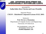 J2EE - ENTERPRISE DEVELOPMENT AND INTEROPERABILITY WITH NON-J2EE CLIENTS