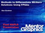 Methods to Differentiate Mil/Aero Solutions Using FPGAs