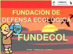 FUNDACIÒN DE DEFENSA ECOLÒGICA