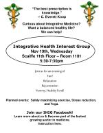 Integrative Health Interest Group Nov 19th, Wednesday Scaiffe 11th Floor – Room 1101 5:30-7:30pm