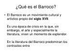 ¿ Qu é es el Barroco?
