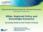 RDAs, Regional Policy and Knowledge Dynamics Surveying Patterns and Trends in Europe