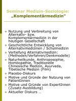 "Seminar Medizin-Soziologie: ""Komplementärmedizin"""
