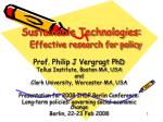 Sustainable Technologies: Effective research for policy