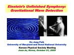 Einstein's Unfinished Symphony: Gravitational Wave Detection