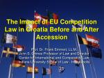 The Impact of EU Competition Law in Croatia Before and After Accession