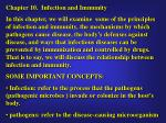 Chapter 10.  Infection and Immunity