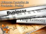 Utilizarea Factorilor de Productie – Profitul