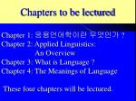 Chapters to be lectured