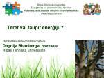 Tērēt vai taupīt enerģiju?