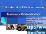 IT Education & its Effects on Learning