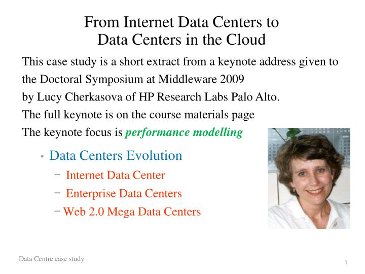 from internet data centers to data centers in the cloud n.