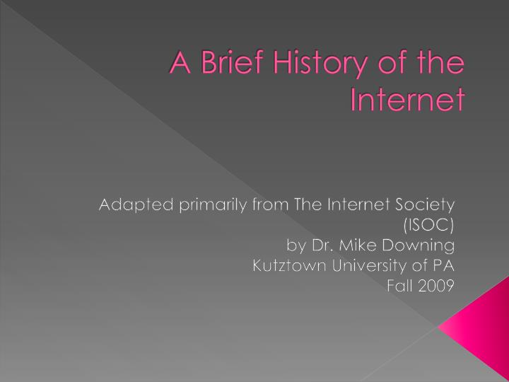 a brief history of the internet n.