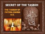 SECRET OF THE TASBIH