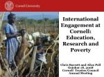 International Engagement at Cornell: Education, Research and Poverty
