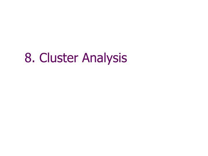 8 cluster analysis n.
