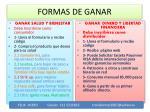FORMAS DE GANAR