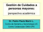 Gestión de Cuidados a personas mayores:  p erspectiva académica