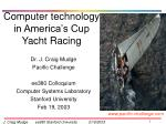 Computer technology in America's Cup Yacht Racing