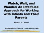 Watch, Wait, and Wonder: An Infant-led Approach for Working with Infants and Their Parents