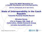State of Interoperability in the Czech Republic Towards Personal Health Record