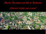 Miasto Kazimierzowskie w Radomiu