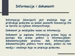 Informacije i dokumenti