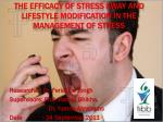 The Efficacy of Stress Away and Lifestyle modification in the Management of Stress