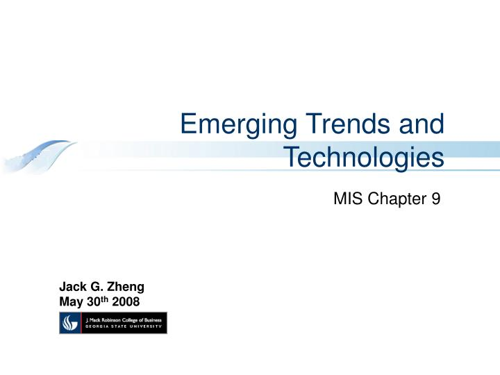 emerging trends and technologies n.