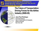 The Future of Transportation: Driving Forces for the Airline Industry (2020-25)