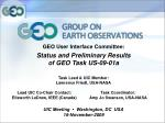 GEO User Interface Committee: Status and Preliminary Results  of GEO Task US-09-01a