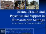 Mental Health and Psychosocial Support in Humanitarian Settings