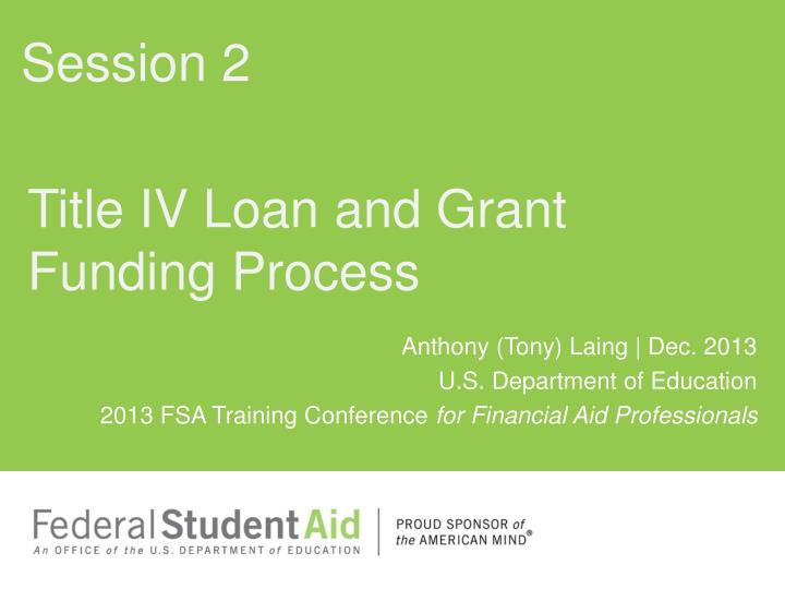 title iv loan and grant funding process n.