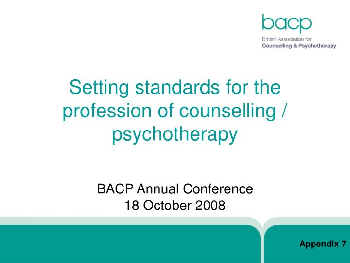 setting standards for the profession of counselling psychotherapy n.