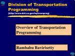 Division of Transportation Programming (dot/hq/transprog)
