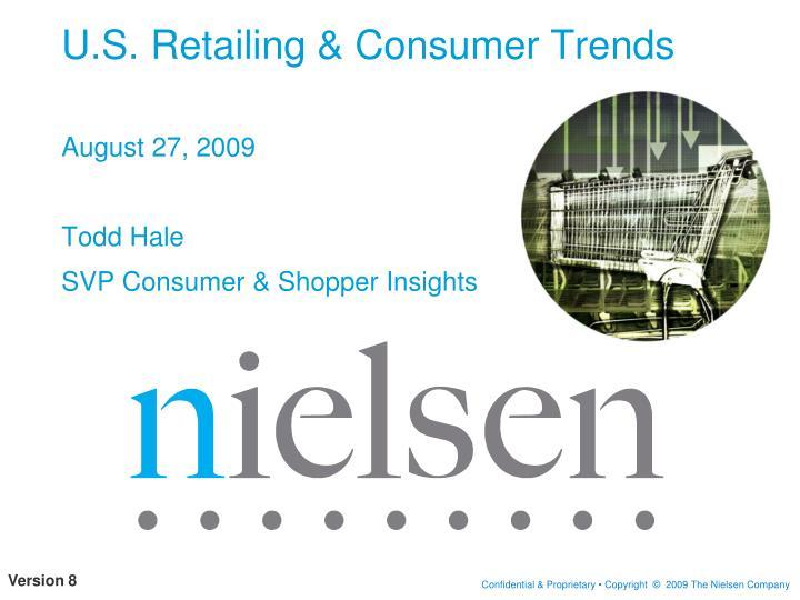 u s retailing consumer trends n.