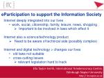 eParticipation to support the Information Society