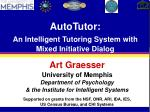 AutoTutor: An Intelligent Tutoring System with Mixed Initiative Dialog