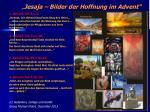 """"""" Jesaja – Bilder der Hoffnung im Advent"""""""
