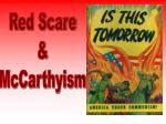 Red Scare & McCarthyism
