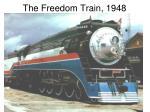 The Freedom Train, 1948